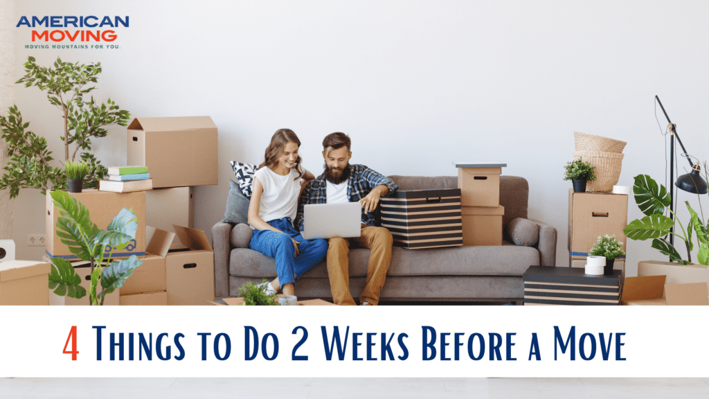 2 weeks before a move