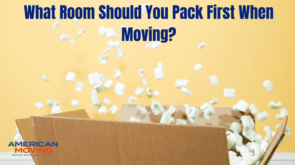 What room should you pack first when moving